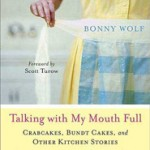 Talking with My Mouth Full